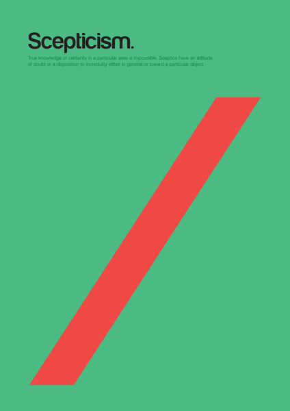 Scepticism - Minimal Philosophy Poster by Genis Carreras