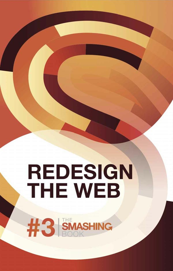 The Smashing Book 3 - Redesign The Web - Kindle Edition