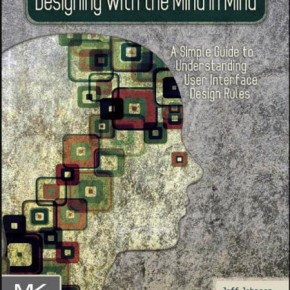 Book Recommendation: Designing with the Mind in Mind by Jeff Johnson