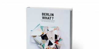 Berlin What? Book by Neonchocolate Gallery