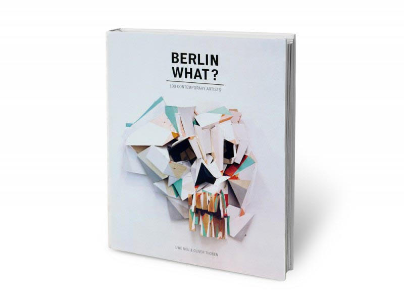 berlin what art book by neonchocolate gallery. Black Bedroom Furniture Sets. Home Design Ideas