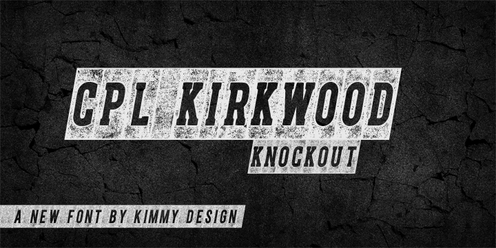 CPL Kirkwood - distressed font by Kimmy Kirkwood