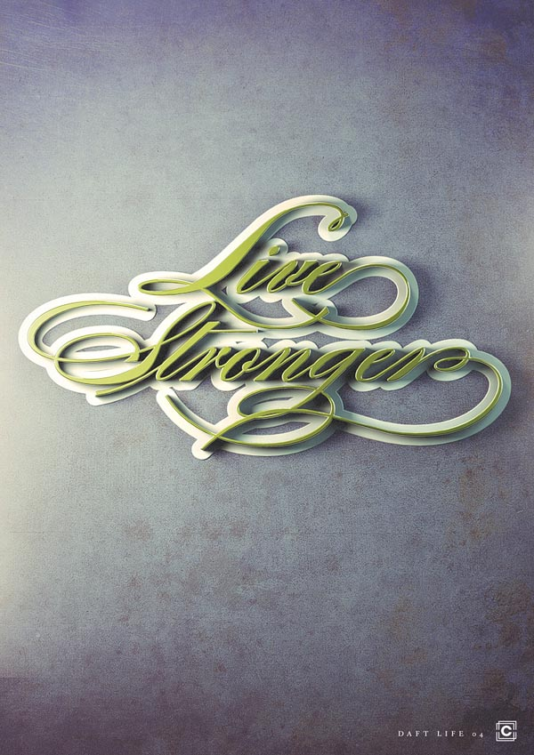 "Live Stronger - ""Daft Life"" Typographic Poster Series by Joey Camacho"