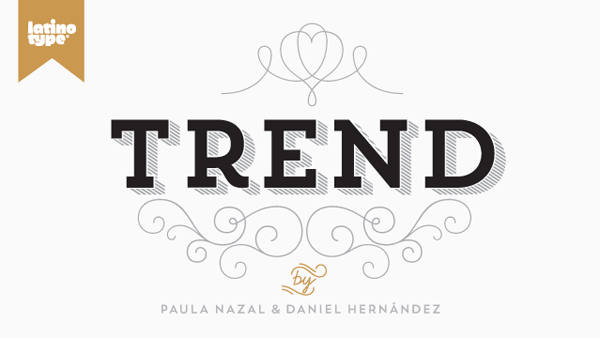 The Trend font family by Daniel Hernández and Paula Nazal Selaive, two type designers of Latinotype.