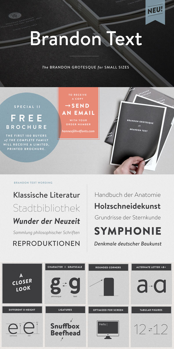 Download the Brandon Text font family by Hannes von Döhren of HVD Fonts. It's a great choice for screen designs such as websites, e-books, and mobile apps.