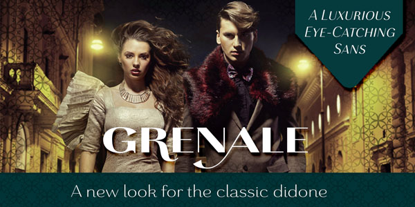 Grenale - a new look for classic didone
