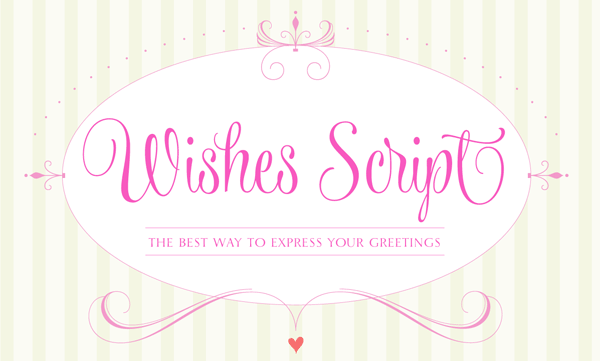 The Wishes Script type family, a calligraphy inspired font from Typesenses.