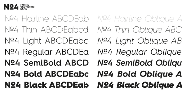 The Hurme Geometric Sans No.4 font family consists of 7 weights plus matching italics.