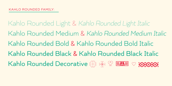 Kahlo Rounded Type Family by Latinotype