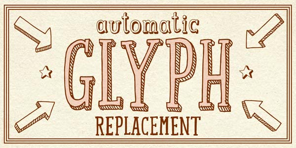 Mr Lucky - Automatic Glyph Replacement