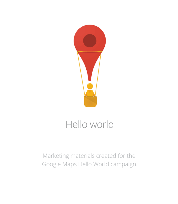 Google Maps - Hello World campaign