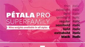 Pétala Pro - Neo Humanist Superfamily by Typefolio
