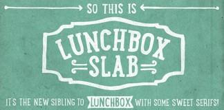 Lunchbox Slab Serif