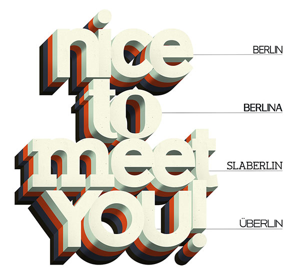 Berlin, Berlina, Slaberlin, Überlin - a type system of free fonts.