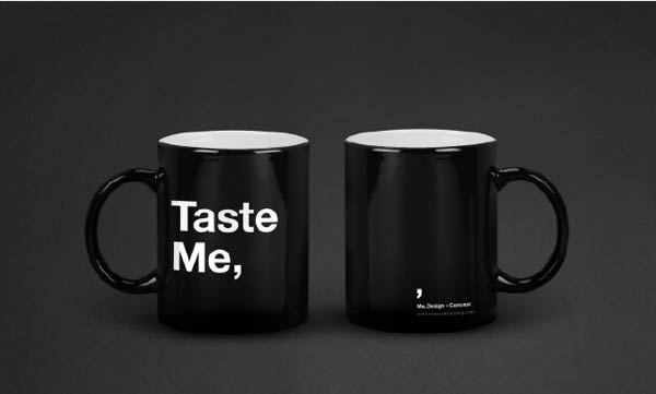 "Cups with the print ""Taste Me,"""