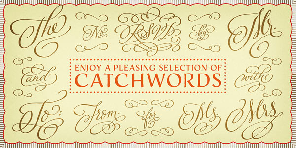 Enjoy a pleasing set of catchwords.
