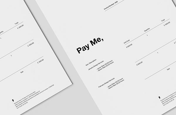 "The invoice template carries a clear but yet witty message: ""Pay Me,""."