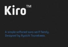 Kiro font family designed by Ryoichi Tsunekawa.