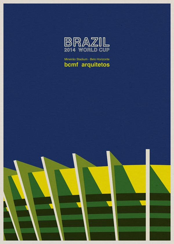 Mineirão Stadium in Belo Horizonte by BCMF Arquitetos - Poster design by André Chiote - Brazil 2014 World Cup Stadiums