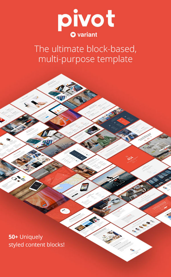 Pivot is the ultimate block-based, multi-purpose website template with over 50 uniquely styled content blocks.