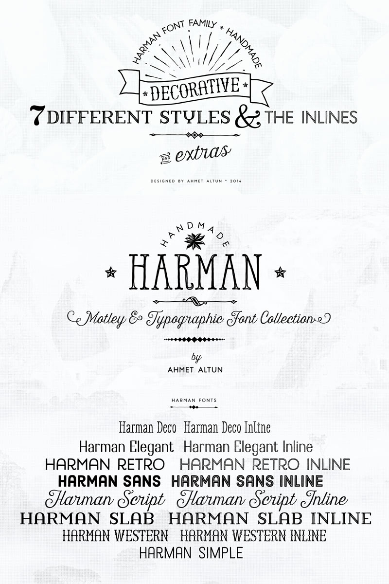 The Harman font family with 7 different styles plus matching inline versions and countless extras.