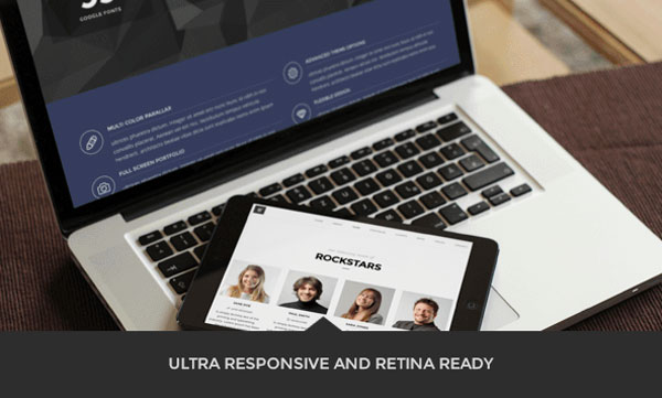 Ultra responsive and Retina ready website.
