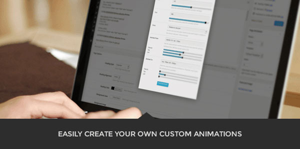 Easily create your own custom animations.