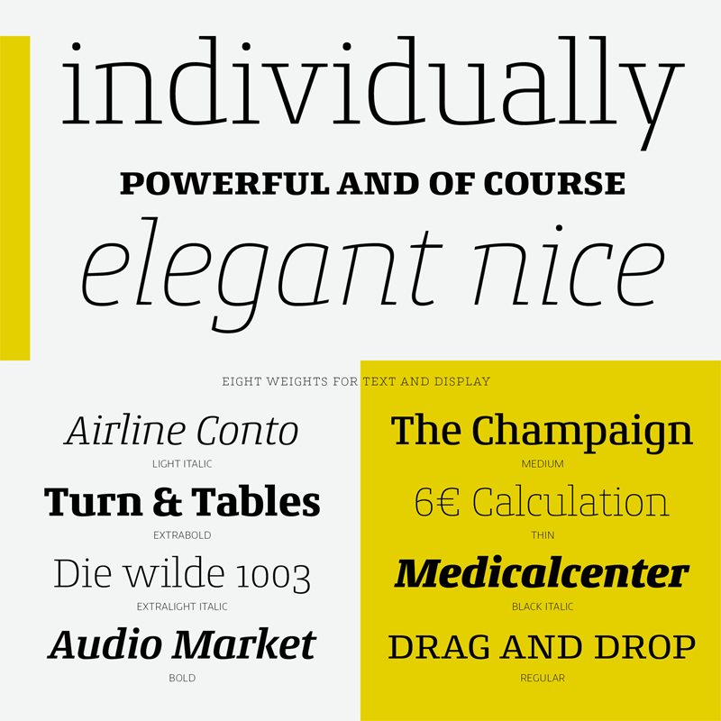 Eight weights for both text and display use.