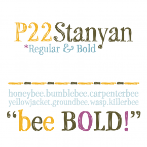 P22 Stanyan, a Sketchy Typeface by Richard Kegler