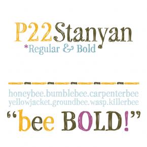 P22 Stanyan, a Sketchy Typeface by Richard Kegler