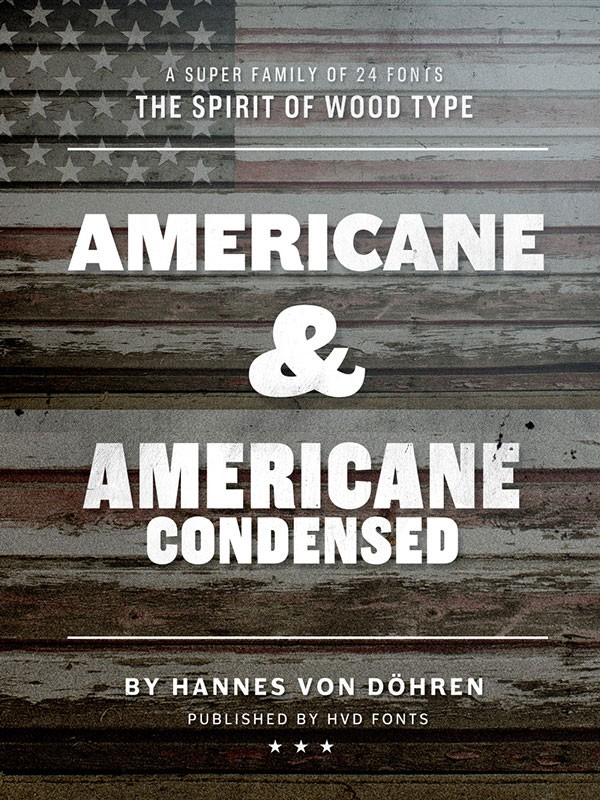 Americane and Americane Condensed, a superfamily by Hannes von Döhren of 24 fonts - published by HVD Fonts.