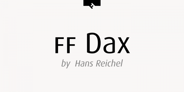 FF Dax, a type family created by Hans Reichel from 1995 to 1997.