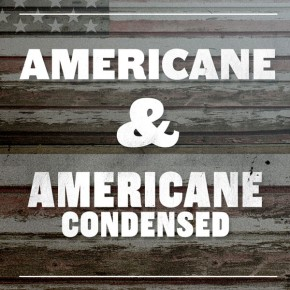 Americane and Americane Condensed from HVD Fonts