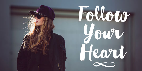 Follow your heart - example of use.