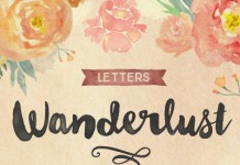 Wanderlust letters, a hand painted script typeface by Cindy Kinash of foundry Cultivated Mind.