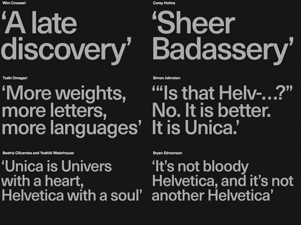 The Neue Haas Unica™ from Linotype is a geometric sans serif font family designed by Toshi Omagari.