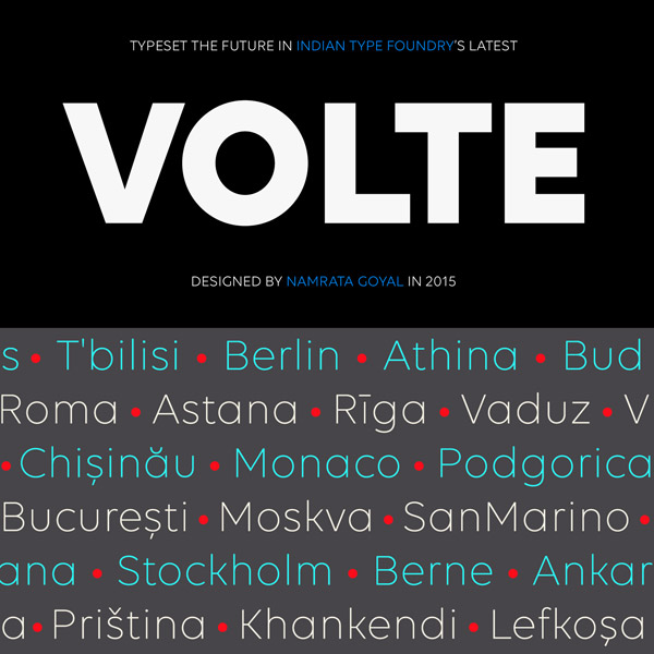 The Volte font family, a geometric sans typeface that is based on simplification and reduction.