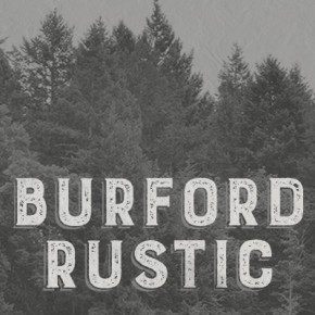 Burford Rustic - Weathered and Textured Type Family