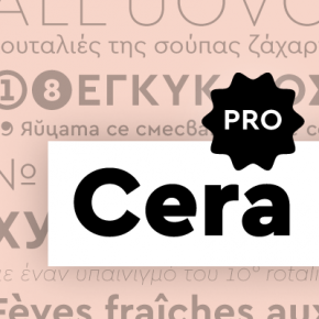 Cera Pro - Multi Language Font Family for Latin, Cyrillic, and Greek Letters