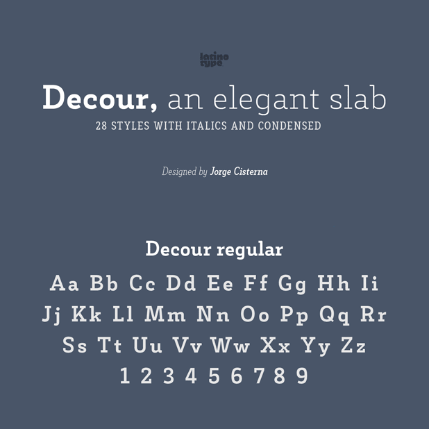 Decour is an elegant slab serif typeface from Latinotype that comes in 28 styles with italics and condensed versions.