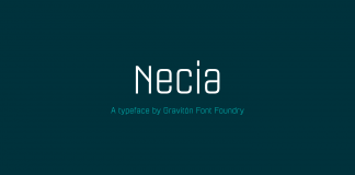 Necia, a modern typeface from Graviton Font Foundry.