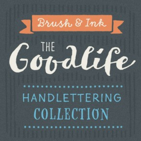Goodlife Type Family - Handlettering Font Collection from HVD Fonts