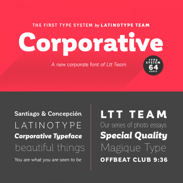 Corporative,  a semi serif type system from Latinotype with 64 fonts.