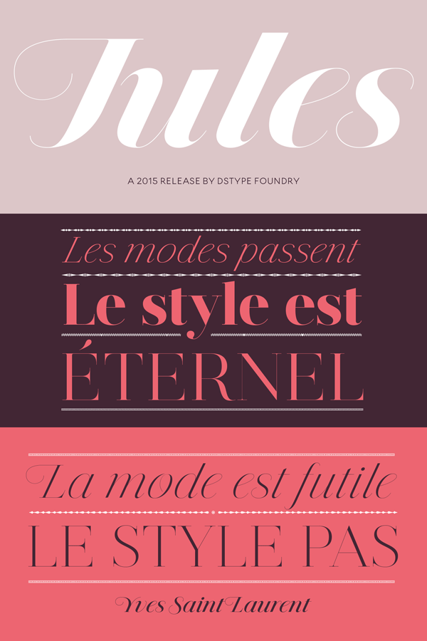 Jules font family, a 2015 release by DSType foundry.