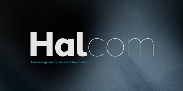Halcom, a modern geometric sans serif typeface from The Northern Block Ltd.