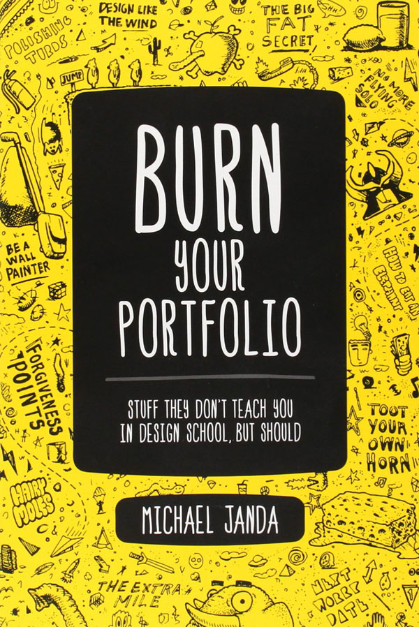 Burn Your Portfolio – Michael Janda – Design Book Review