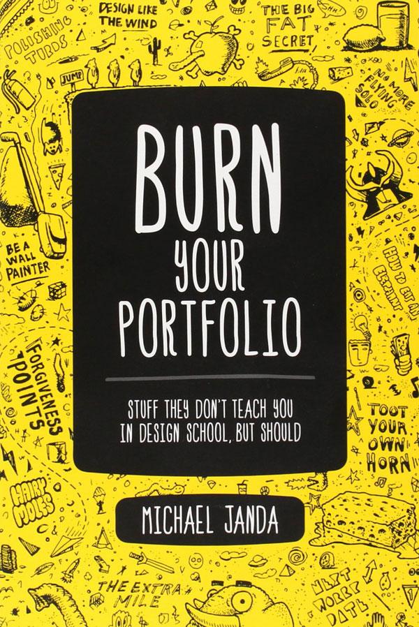 Burn Your Portfolio – Michael Janda – Design Book Review