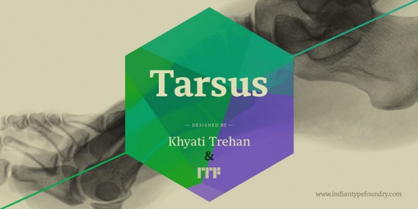 Tarsus, a sturdy serif typeface from Indian Type Foundry for the Latin script.