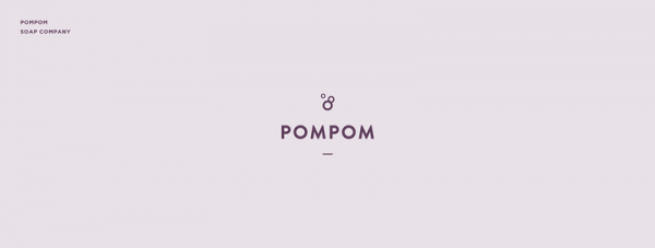 Pompom – soap company.