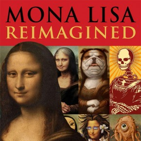 Mona Lisa Reimagined – Book by Erik Maell